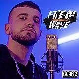 FreshWave (Freestyle) [Explicit]