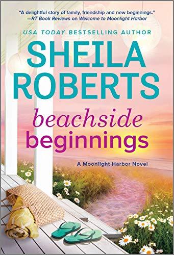 Beachside Beginnings (A Moonlight Harbor Novel Book 4)