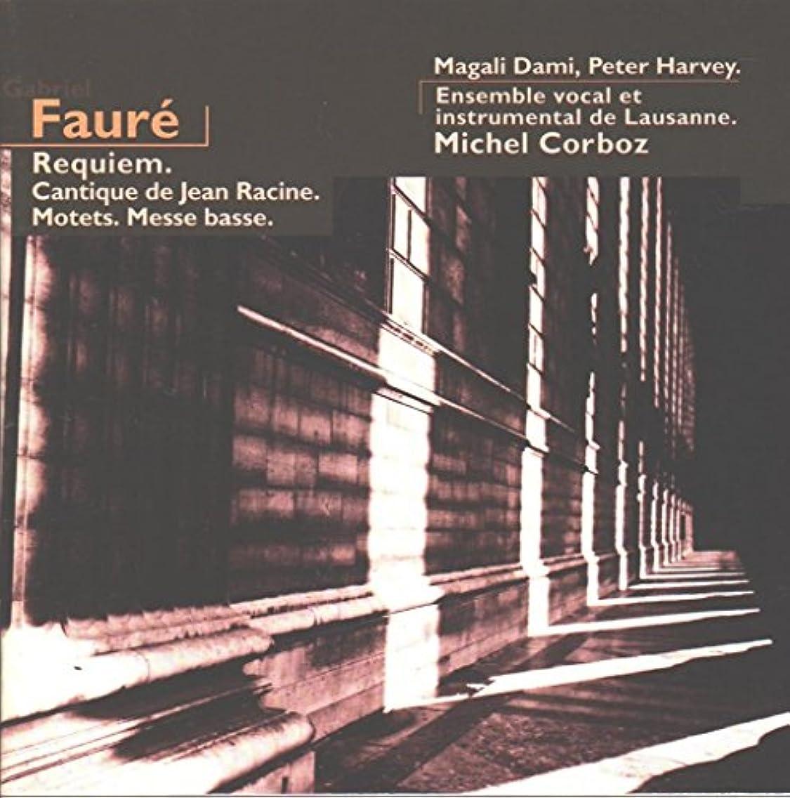 Faure: Requiem, Op. 38 / Cantique de Jean Racine, Op. 11 / Motets / Messe Basse