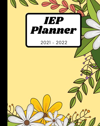 Compare Textbook Prices for Special Education Teacher IEP Planner Undated includes 160 Pages, Soft Cover, Matte in Sunflower  ISBN 9798528597928 by Marreo, Stephanie