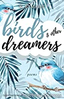Birds & Other Dreamers: Poems