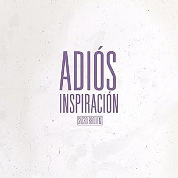 Adios Inspiración