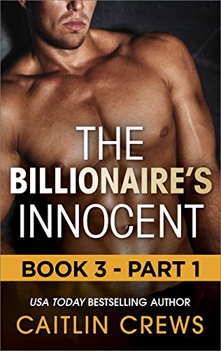 The Billionaire's Innocent - Part 1 (The Forbidden Series - The Billionaire's Innocent)