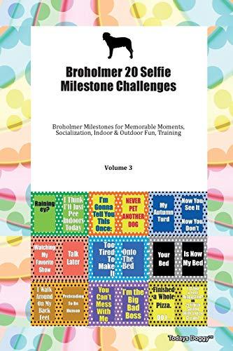 Broholmer 20 Selfie Milestone Challenges Broholmer Milestones for Memorable Moments, Socialization, Indoor & Outdoor Fun, Training Volume 3