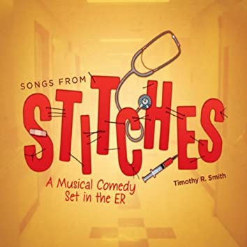 Songs from the Musical Comedy Stitches