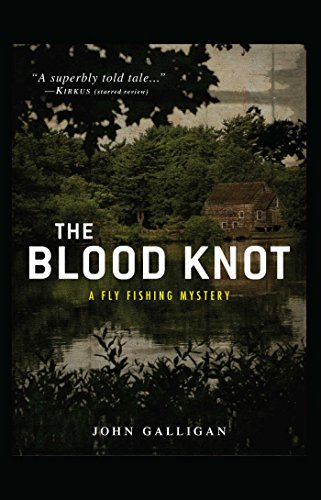 The Blood Knot (A Fly Fishing Mystery Book 2)
