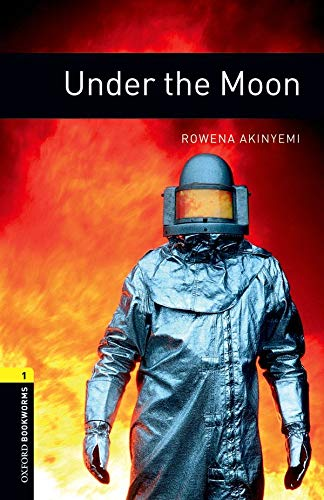 Under The Moon (Oxford Bookworms Library Level 1)の詳細を見る