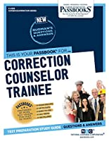Correction Counselor Trainee (Career Examination)