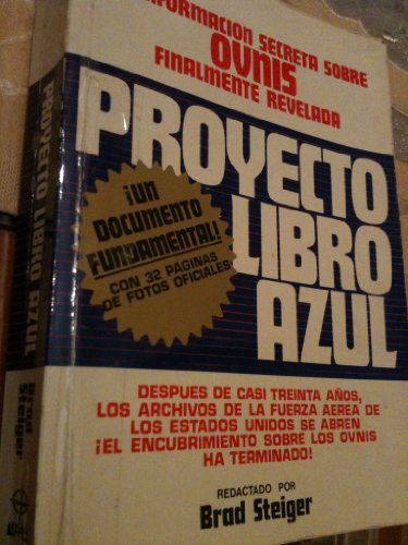 PROYECTO LIBRO AZUL-LA INFORMACION SECRETA SOBRE OVNIS FINALMENTE REVELADA-CON 32 PÁGINAS DE FOTOS OFICIALES-