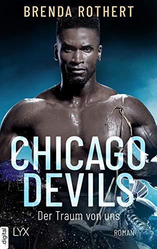 Chicago Devils - Der Traum von uns (Chicago-Devils-Reihe 6)