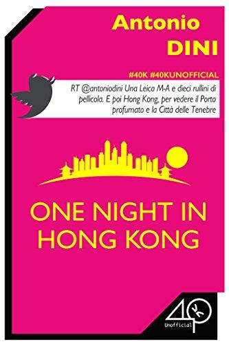 One Night in Hong Kong (Italian Edition)