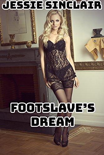 Footslave's Dream (English Edition)
