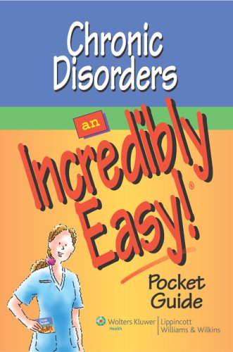 Chronic Disorders: An Incredibly Easy! Pocket Guide (Incredibly Easy Pocket Guides)