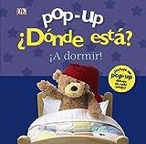 Pop-up ¿Dónde está? ¡A dormir! (Castellano - A PARTIR DE 0 AÑOS - MANIPULATIVOS (LIBROS PARA TOCAR Y JUGAR), POP-UPS - Pop-up ¿Dónde está?)