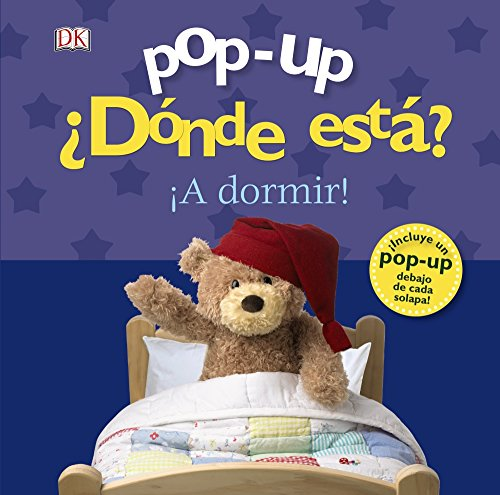 Pop-up ¿Dónde está? ¡A dormir! (Castellano - A PARTIR DE 0 AÑOS - MANIPULATIVOS (LIBROS PARA TOCAR Y JUGAR), POP-UPS -...