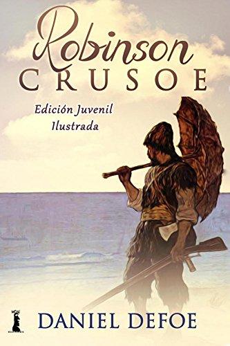 Robinson Crusoe: Edición Juvenil Ilustrada eBook: Defoe, Daniel: Amazon.es: Tienda Kindle
