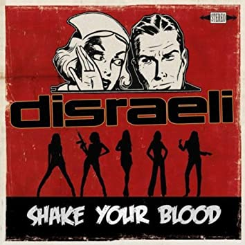Shake Your Blood