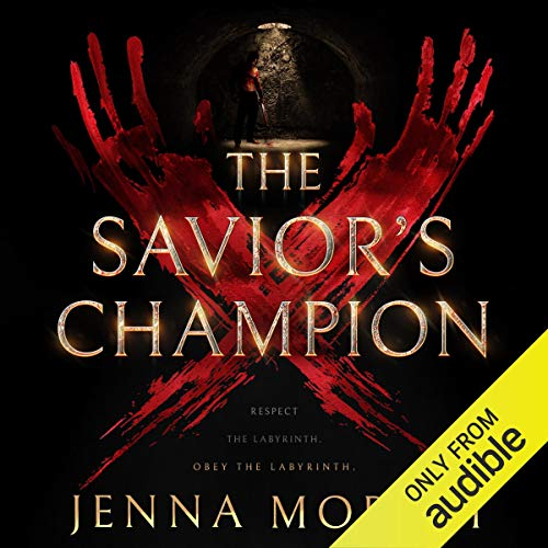 The Savior's Champion Audiobook By Jenna Moreci cover art