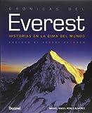 Crónicas Del Everest. Historias En La Cima Del Mundo