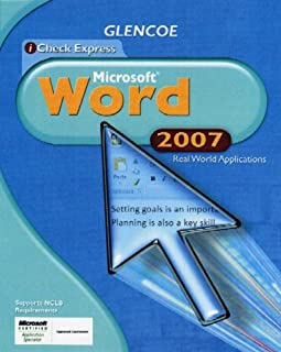 iCheck Series: Microsoft Office 2007, Real World Applications, Word, Student Edition (ACHIEVE MICROSOFT OFFICE 2003)