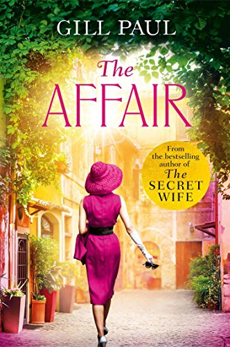 The Affair: An enthralling story of love and passion and Hollywood glamour (English Edition)