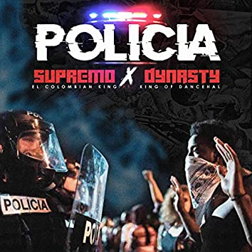 Policia (feat. Dynasty the King)