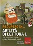 Recupero in... Abilità Di Lettura. CD-Rom. Vol. 1: Dalla Discriminazione Di Fonemi E Grafemi Al Riconoscimento Di Parole.
