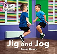 Jig and Jog: Phase 2 (Big Cat Phonics for Little Wandle Letters and Sounds Revised)