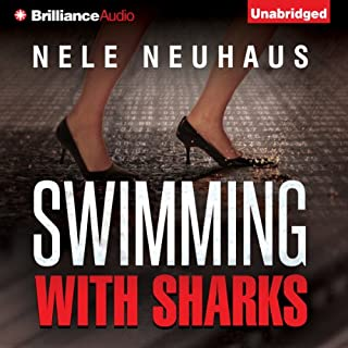 Swimming with Sharks                   By:                                                                                                                                 Nele Neuhaus,                                                                                        Christine M. Grimm (translator)                               Narrated by:                                                                                                                                 Justine Eyre                      Length: 17 hrs and 40 mins     6 ratings     Overall 3.7