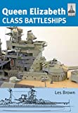 Queen Elizabeth Class Battleships (English Edition)