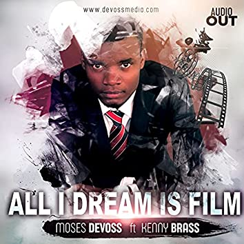 All I Dream Is Film (sound track)
