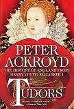 Tudors: The History of England from Henry VIII to Elizabeth I (The History of England, 2)
