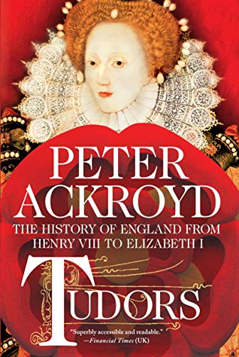 Tudors: The History of England from Henry VIII to Elizabeth I (The History of England, 2)