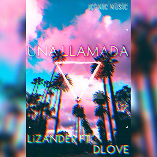 Una Llamada (feat. Lizander & D-Love)