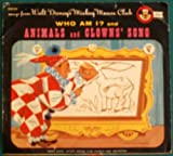 Walt Disney's Mickey Mouse Club Who Am I / Animal and Clowns' Song