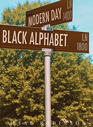 The Modern Day Black Alphabet