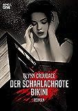 DER SCHARLACHROTE BIKINI: Der Krimi-Klassiker! (German Edition)