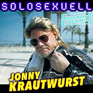 Solosexuell (Andy Playa 90er Mix)