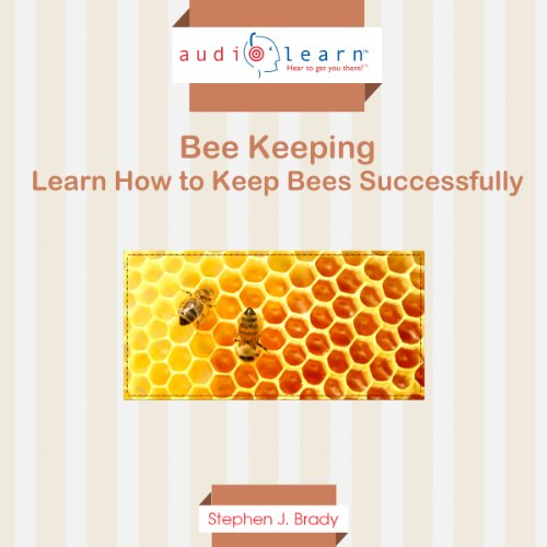 Bee Keeping AudioLearn     Learn How to Keep Bees Successfully!              By:                                                                                                                                 Steven J. Brady                               Narrated by:                                                                                                                                 S. Scholl                      Length: 1 hr and 10 mins     8 ratings     Overall 3.6
