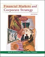 Financial Markets and Corporate Strategy