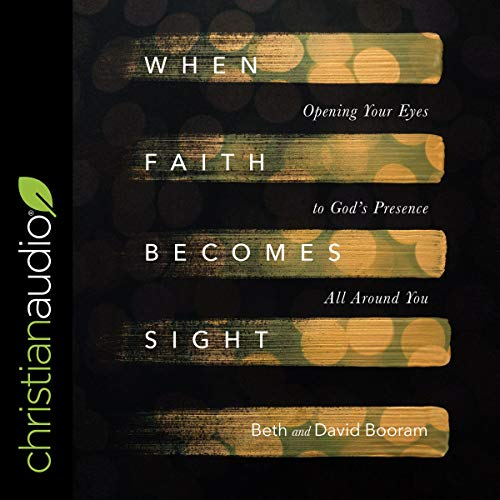 When Faith Becomes Sight cover art