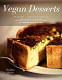 Vegan Desserts: All our health depends on what we eat! (English Edition)