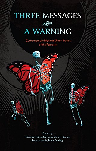 Image of Three Messages and a Warning: Contemporary Mexican Short Stories of the Fantastic