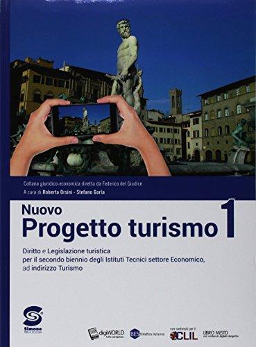 Nuovo progetto turismo. Per le Scuole superiori. Con ebook. Con espansione online (Vol. 1)