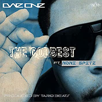The Coldest (feat. Noni Spitz)