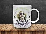 Beetlejuice Beetle Juice, Beetlejuice mug, You're the ghost with the most mug, Beetlejuice comedy, Halloween Mug