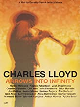 Arrows Into Infinity by Charles Lloyd