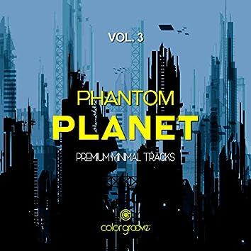 Phantom Planet, Vol. 3 (Premium Minimal Tracks)