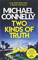 Connelly, M: Two Kinds of Truth