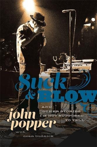 Suck and Blow: And Other Stories I'm Not Supposed to Tell